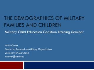 The Demographics of Military Families and Children