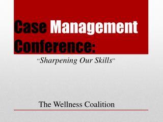 Case Management Conference: