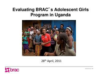 Evaluating BRAC ' s Adolescent Girls Program in Uganda