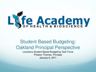 Student Based Budgeting:   Oakland Principal Perspective
