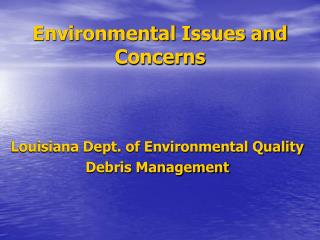 Environmental Issues and Concerns