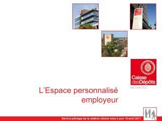 L'Espace personnalisé employeur