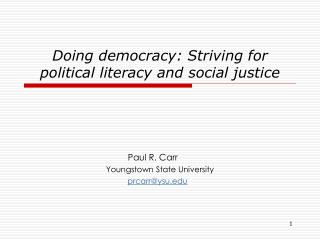 Doing democracy: Striving for political literacy and social justice