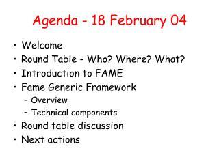 Agenda - 18 February 04