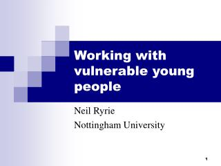 Working with vulnerable young people