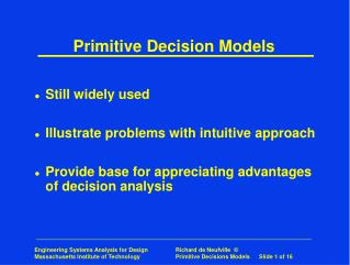Primitive Decision Models