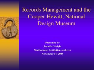 Records Management and the Cooper-Hewitt