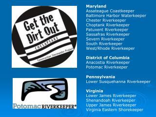 Maryland Assateague Coastkeeper Baltimore Harbor Waterkeeper Chester Riverkeeper  Choptank Riverkeeper Patuxent Riverke