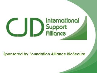Sponsored by Foundation Alliance BioSecure