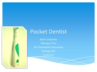 Pocket Dentist