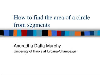 How to find the area of a circle from segments