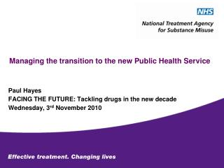 Managing the transition to the new Public Health Service
