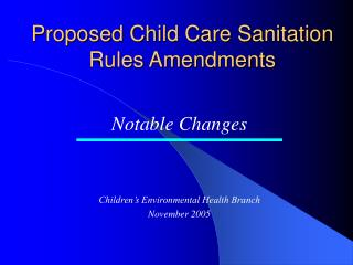 Proposed Child Care Sanitation Rules Amendments