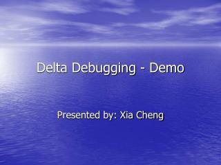 Delta Debugging - Demo