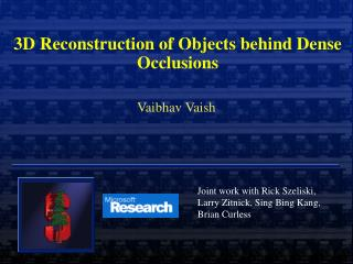 3D Reconstruction of Objects behind Dense Occlusions