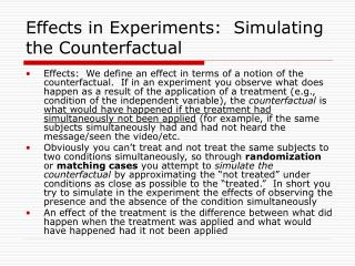 Effects in Experiments:  Simulating the Counterfactual