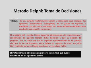 Metodo Delphi : Toma de Decisiones