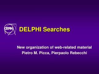 DELPHI Searches