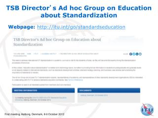 TSB Director ' s Ad hoc Group on Education about Standardization
