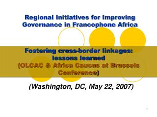 Regional Initiatives for Improving Governance in Francophone Africa