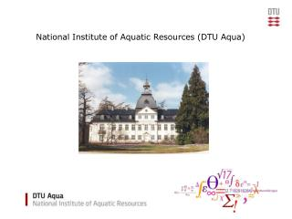 National Institute of Aquatic Resources (DTU Aqua)