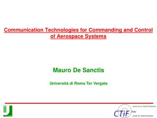 Communication Technologies for Commanding and Control of Aerospace Systems