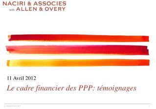 Le cadre financier des PPP: t�moignages