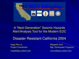 "A ""Next-Generation"" Seismic Hazards Alert/Analysis Tool for the Modern EOC"