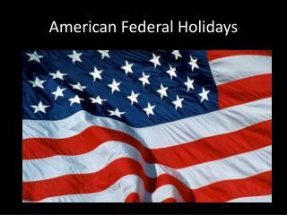 American Federal Holidays