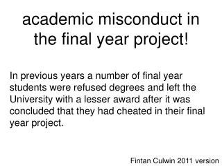 academic  misconduct in  the final year project!