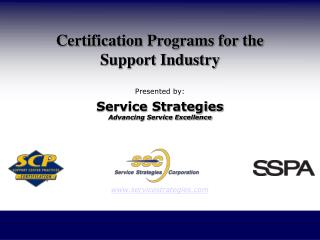 Certification Programs for the Support Industry
