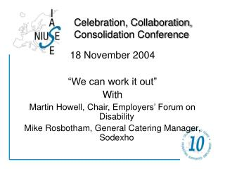 Celebration, Collaboration,  Consolidation Conference