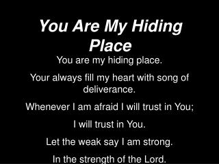 You Are My Hiding Place