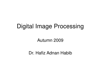 Digital Image Processing Lecture IV