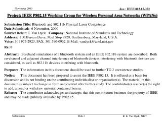 Project: IEEE P802.15 Working Group for Wireless Personal Area Networks (WPANs) Submission Title: Bluetooth and 802.11b