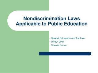 Nondiscrimination Laws Applicable to Public Education