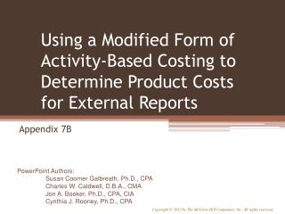 Using a Modified Form of Activity-Based Costing to Determine Product Costs for External Reports
