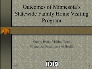 Outcomes of Minnesota's Statewide Family Home Visiting Program