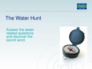 The Water Hunt