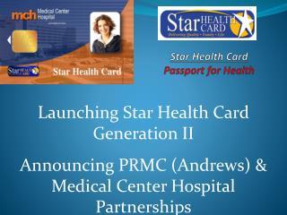 Star  Health  Card Passport for Health