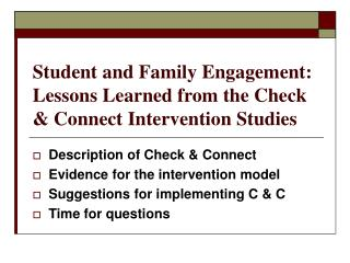 Student and Family Engagement: Lessons Learned from the Check & Connect Intervention Studies