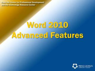 Word 2010 Advanced Features