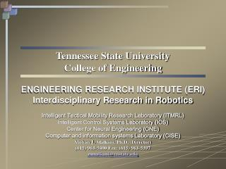 Tennessee State University College of  Engineering ENGINEERING RESEARCH INSTITUTE (ERI) Interdisciplinary Research in R