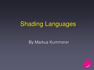 Shading Languages