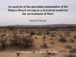 An analysis of the microbial communities of the Mojave Desert serving as a terrestrial model for the environment of Mar