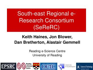 South-east Regional e-Research Consortium (SeReRC)