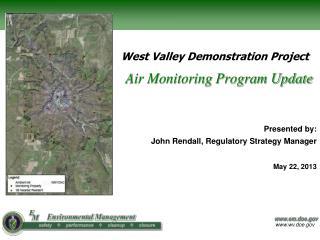 Air Monitoring Program Update