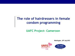 The role of hairdressers in female condom programming