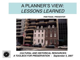 A PLANNER'S VIEW:   LESSONS LEARNED