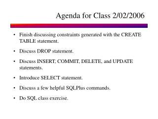 Agenda for Class 2/02/2006